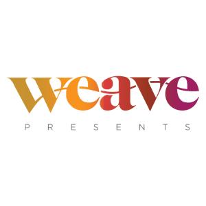 WEAVE Presents