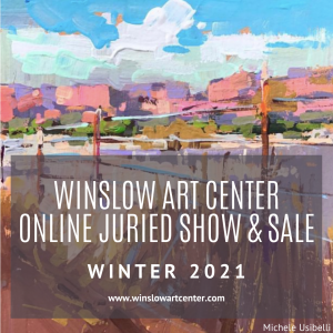 Winslow Art Center Winter 2021 Online Juried Show and Sale