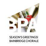 Bainbridge Pod Accomplice – Season's Greetings from the Bainbridge Chorale!