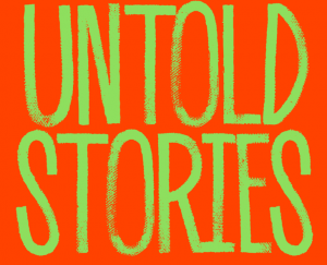 Untold Stories Festival: Honor Thy Mother