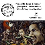 Bruno B. Art Collectif presents Zeke Brucker at Pegasus Coffee House on Bainbridge Island